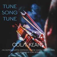 Tune Song Tune by Colm Keane on Apple Music