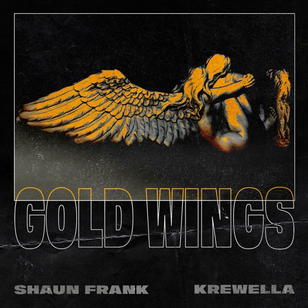 Shaun Frank & Krewella - Gold Wings