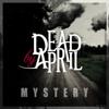 Dead By April - Mystery bild