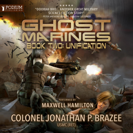 Unification: Ghost Marines, Book 2 (Unabridged) audiobook