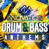 Innovation: Drum & Bass Anthems - Various Artists