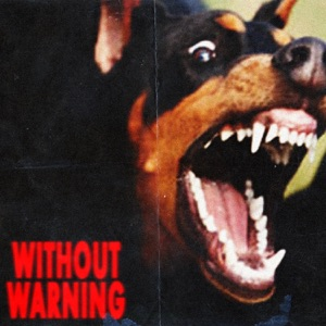 Without Warning Mp3 Download