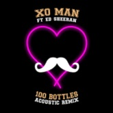 100 Bottles Acoustic Remix (feat. Ed Sheeran) - Single