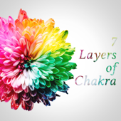 7 Layers of Chakra: Balancing Meditation, Healing Music for Soul, Body, Mind, Soothe Your Spirit, Chanting Om