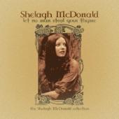 Shelagh Mcdonald - Sweet Sunlight