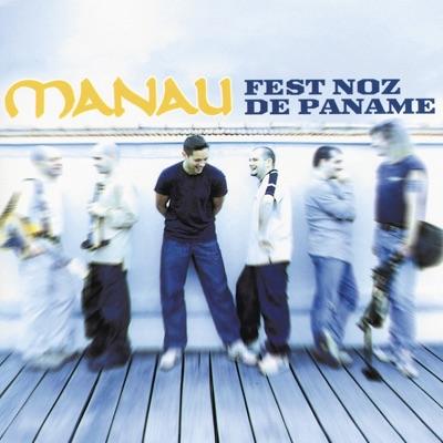 Fest Noz de Paname - Manau