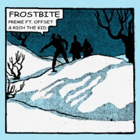 Frostbite (Remix) [feat. Offset & Rich The Kid] - Single Mp3 Download