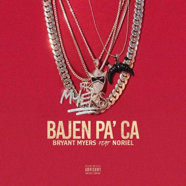 Bajen pa' ca (feat. Noriel) - Single