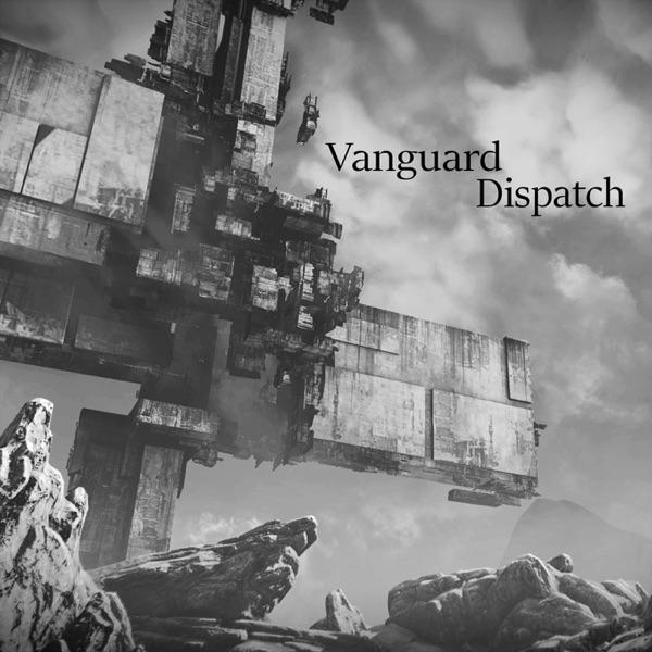 Vanguard Dispatch