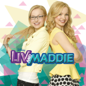 Liv and Maddie (Music from the TV Series) - Dove Cameron, Dove Cameron