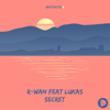 R-Wan - Secret (feat. Lukas) artwork