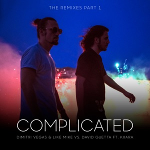 Complicated (feat. Kiiara) [The Remixes, Pt. 1] - EP Mp3 Download