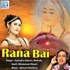 Rana Bai Single