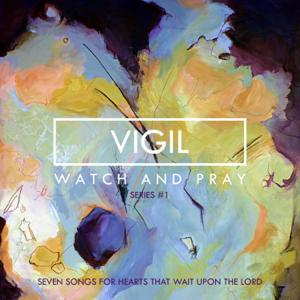 The Vigil Project - Vigil (Series 1)