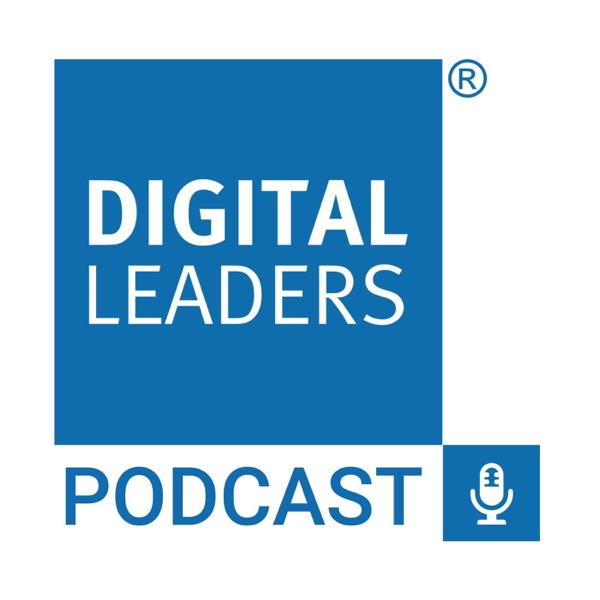 The Digital Leaders Podcast