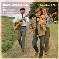 Rags, Reels & Airs by Dave Swarbrick on Apple Music