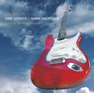 Mark Knopfler & Dire Straits - The Best of Dire Straits & Mark Knopfler: Private Investigations
