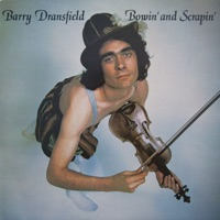 Bowin' and Scrapin' by Barry Dransfield on Apple Music