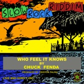 Chuck Fenda - Who Feel It Knows