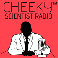 Cheeky Scientist Radio podcast