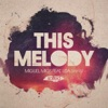 This Melody (feat. Lisa Shaw) - EP ジャケット写真