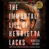 Rebecca Skloot - The Immortal Life of Henrietta Lacks (Unabridged)  artwork