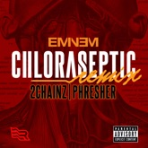 Chloraseptic (Remix) [feat. 2 Chainz & PHRESHER] - Single