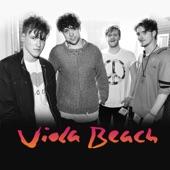 Viola Beach - Call You Up