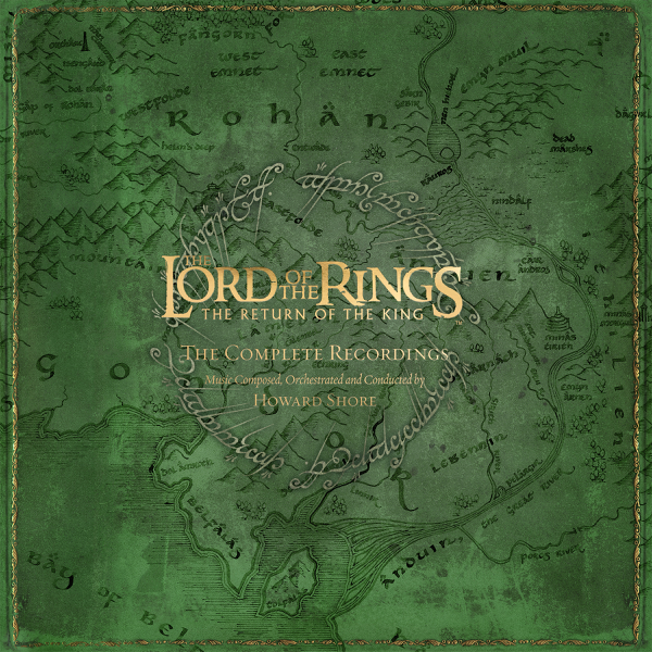 The Lord Of The Rings The Return Of The King The Complete Recordings By Howard Shore