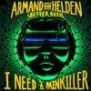 I Need a Painkiller Armand Van Helden vs Butter Rush - Butter Rush & Armand Van Helden mp3