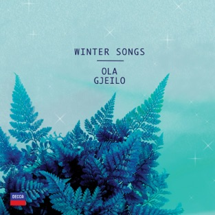 Winter Songs – Ola Gjeilo, Choir Of Royal Holloway & 12 Ensemble
