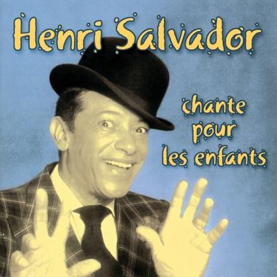 Chante pour les enfants - Henri Salvador
