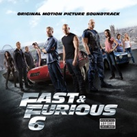 Various Artists - Fast & Furious 6 (Original Motion Picture Soundtrack)