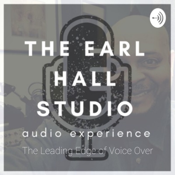 The Earl Hall Studio Audio Experience - The Leading Edge of Voice Over