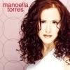 Las Canciones Que Siempre Amé, Manoella Torres