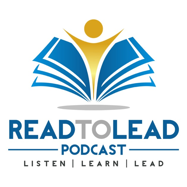 Read To Lead Podcast By Jeff Brown On Apple Podcasts
