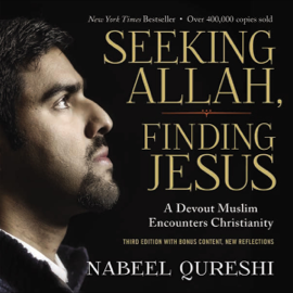Seeking Allah, Finding Jesus: Third Edition with Bonus Content, New Reflections (Unabridged) audiobook