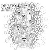 Dimestore Skanks - Best Revenge