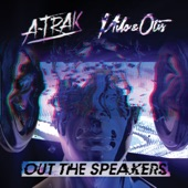 A-Trak - Out The Speakers (feat. Rich Kidz)