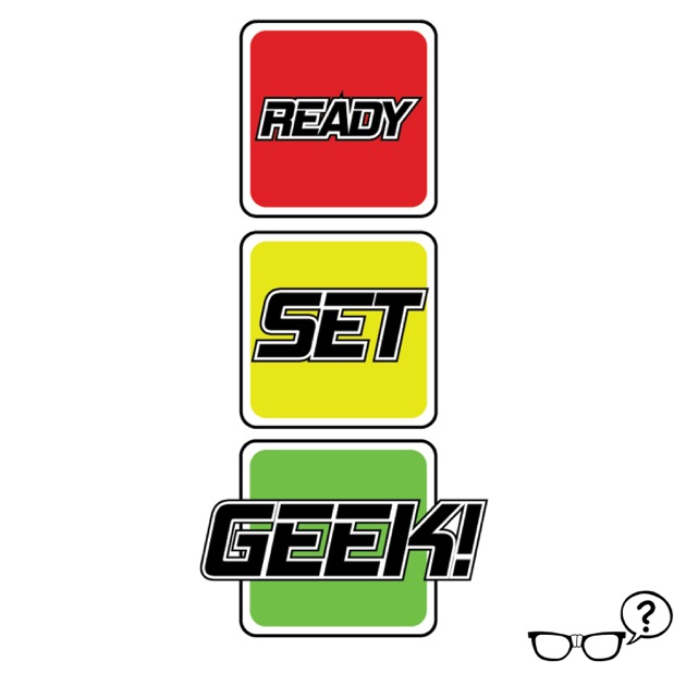 Ready Set Geek By Say What Network On Apple Podcasts