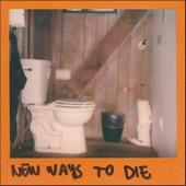 The Wild Reeds - New Ways To Die