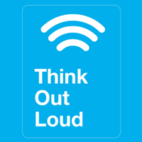 Think Out Loud podcast