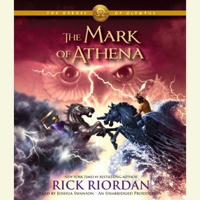 The Heroes of Olympus, Book Three: The Mark of Athena (Unabridged)