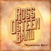 Ross Osteen Band - Mannish Boy