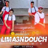 Lima3ndouch (feat. Dj Soul A) - Ihab Amir