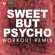 Sweet But Psycho (Workout Remix) - Power Music Workout