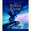 Rick Riordan - The Titan's Curse: Percy Jackson and the Olympians: Book 3 (Unabridged)  artwork