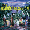 Various Artists - The Story and Song from the Haunted Mansion