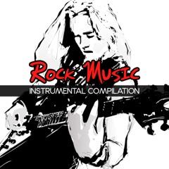 Rock Music: Instrumental Compilation
