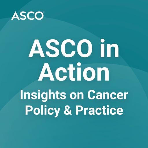 Cover image of ASCO in Action Podcast